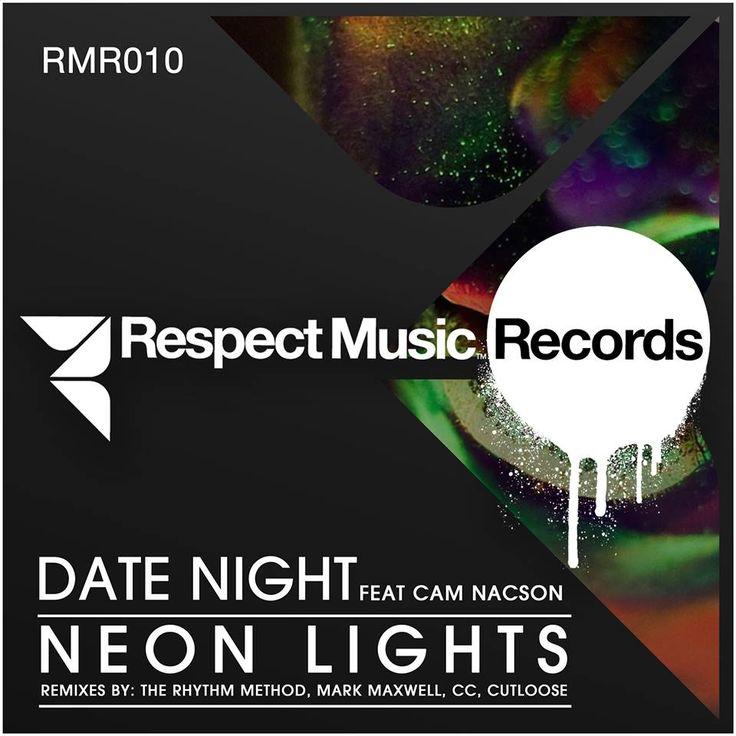 Date Night Feat. Cam Nacson - Neon Lights