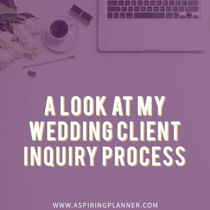 A Look at My Wedding Client Inquiry Process from the Wedding Planner Collective :: Resources for Wedding Planners