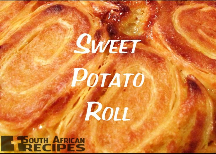 South African Recipes | SWEET POTATO ROLL (PATATROL)