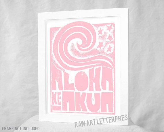 ALOHA ke Akua - Hawaii, Hawaiian - God is Love
