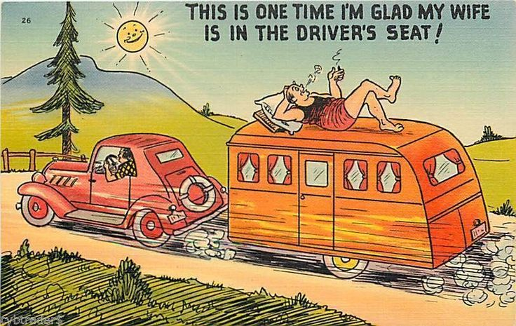 Vintage Travel Trailer Art Comic Wife Driving