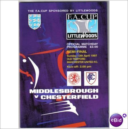 Middlesbrough v Chesterfield 13/04/97 FA Cup Semi Final Football Programme Sale