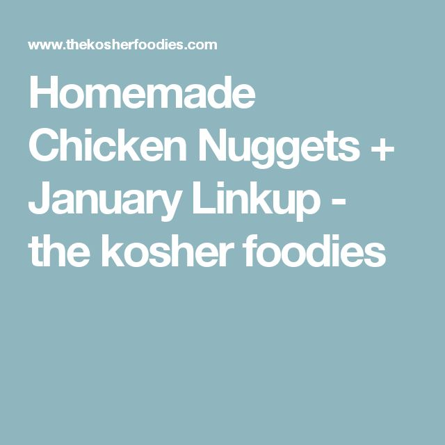 1000+ Ideas About Homemade Chicken Nuggets On Pinterest