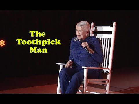 Phenomenal Jeanne Robertson The Toothpick Man Youtube Humor Gmtry Best Dining Table And Chair Ideas Images Gmtryco