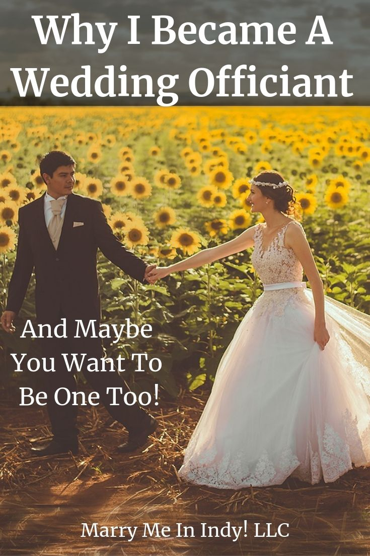 Why And How I Became A Wedding Officiant And Why You Might Want To Be One Too Wedding Officiant Wedding Officiant Business Officiants