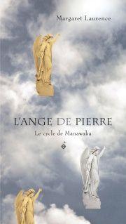 L'Ange de pierre: Le cycle de Manawaka - Margaret Laurence
