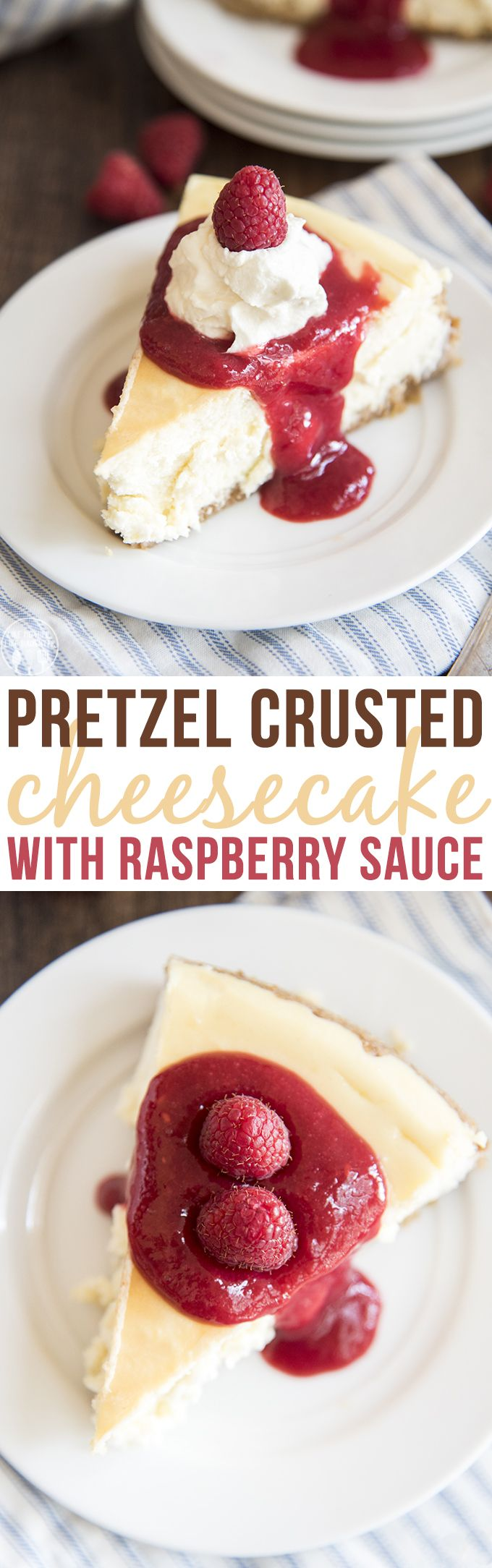 Pretzel Crusted Cheesecake with Raspberry Sauce - This cheesecake is a rich and creamy cheesecake topped with the best raspberry sauce! This is to die for!