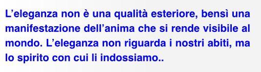 #elegance is in the #soul #eleganza #anima #quotes #citazioni