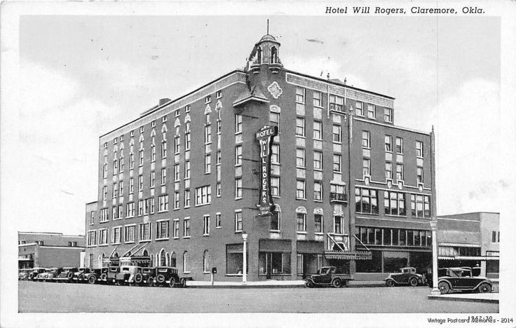 Claremore Ok 1930 Hotel Will Rogers With All The Old Cars Of Era Vintage Gem Ebay Oklahoma My Home Pinterest