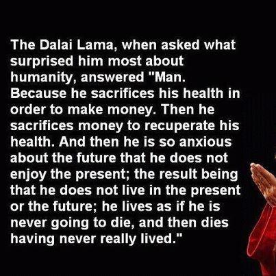 Dalai Lama on health & money
