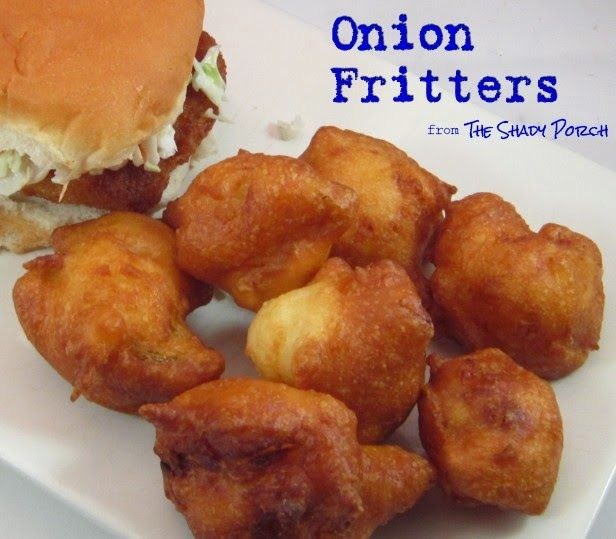 Easy Side Dish: Onion Fritters - this is so much easier, and quicker than dealing with onion rings! Taste great too.