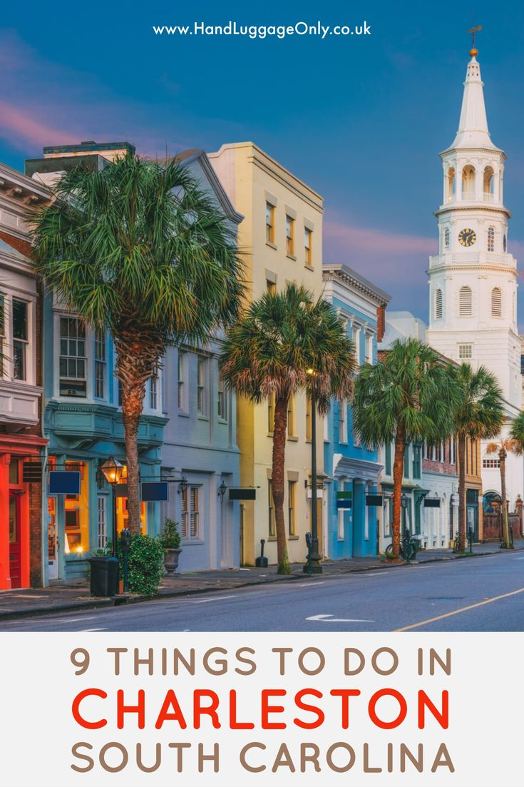9 Things To Do In Charleston, South Carolina (1)