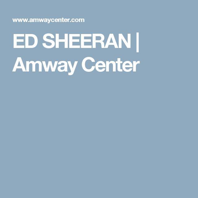 ED SHEERAN | Amway Center