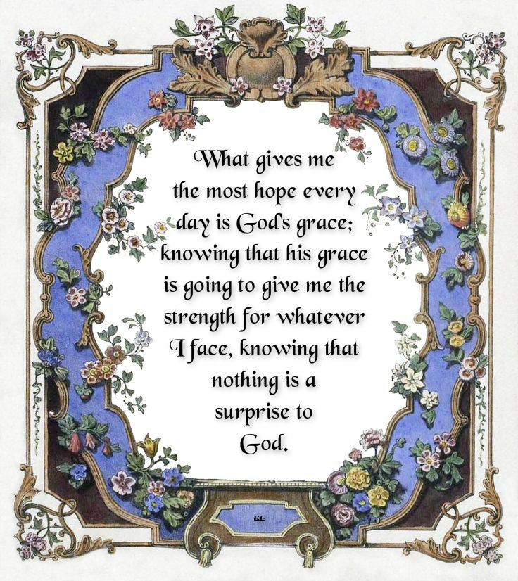 What Gives Me The Most Hope Every Day Is God's Grace