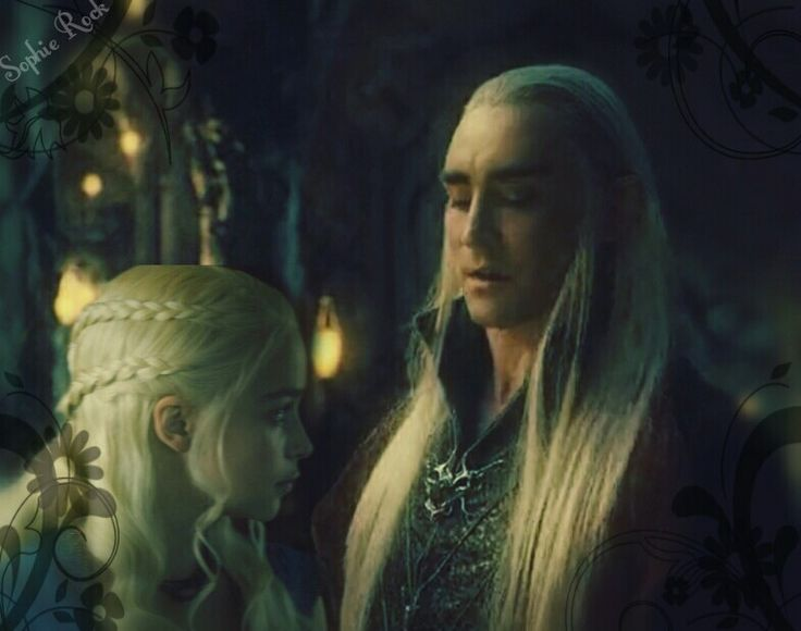 King Thranduil and Queen Daenerys Targaryen