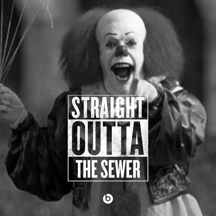 Pennywise never disappoints!