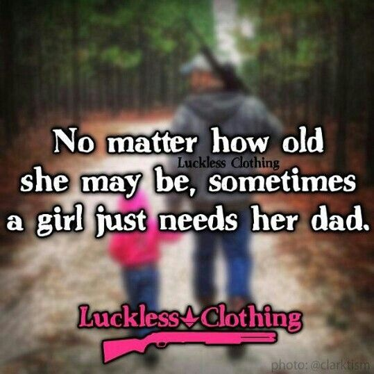 This is so true. A farher is the best thing a girl has.