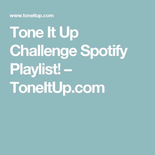 Tone It Up Challenge Spotify Playlist! – ToneItUp.com
