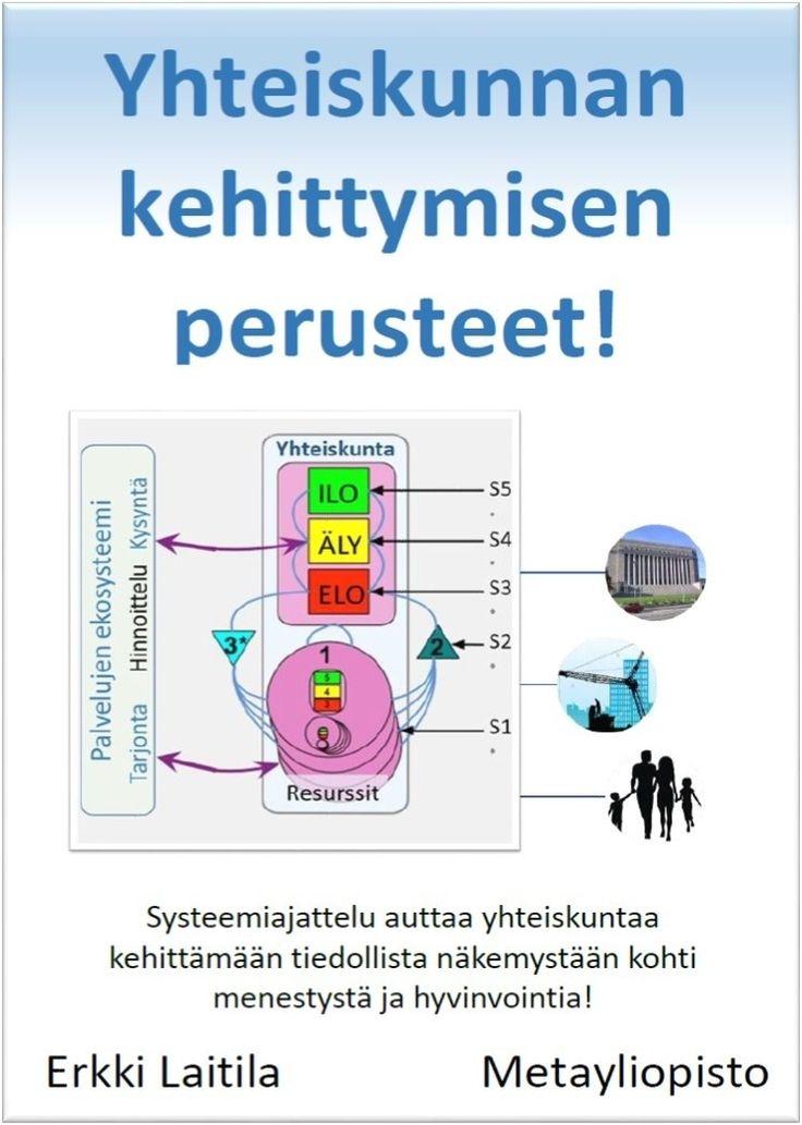 Yhteiskunnan kehittymisen perusteet!  / Erkki Laitila.