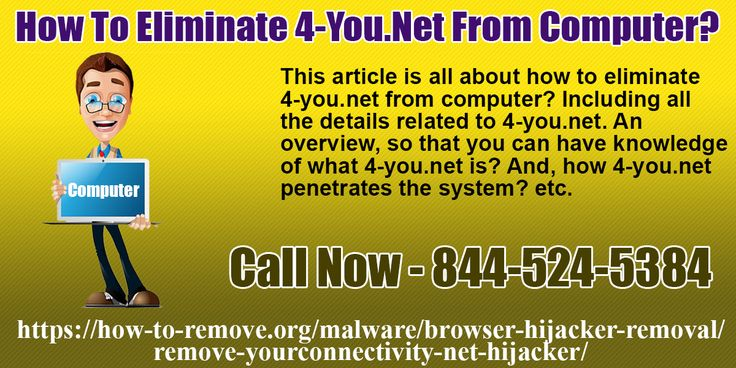 How to eliminate 4-you.net from computer? https://how-to-remove.org/malware/browser-hijacker-removal/remove-yourconnectivity-net-hijacker/