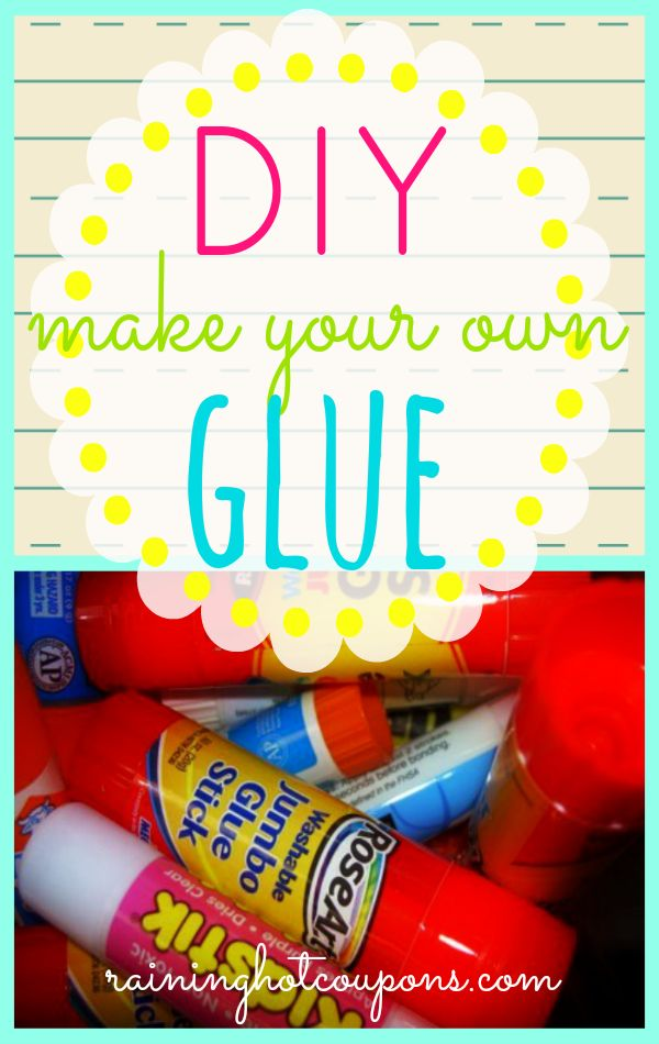 DIY Make Your Own Glue! - Raining Hot Coupons-If anyone tries this let me know how it works! It sounds too good to be true!
