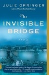 THE INVISIBLE BRIDGE by Julie Orringer. A sweeping, totally unforgettable love story set in Paris & Hungary during WWII.