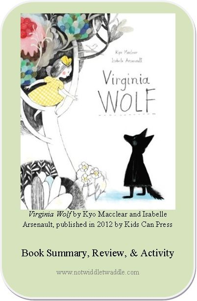 Virginia Wolf by Kyo Maclear and Isabelle Arsenault