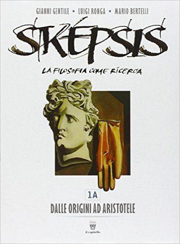 Scaricare Sképsis. Con e-book. Con espansione online. Per i Licei. Con DVD-ROM: 1 PDF