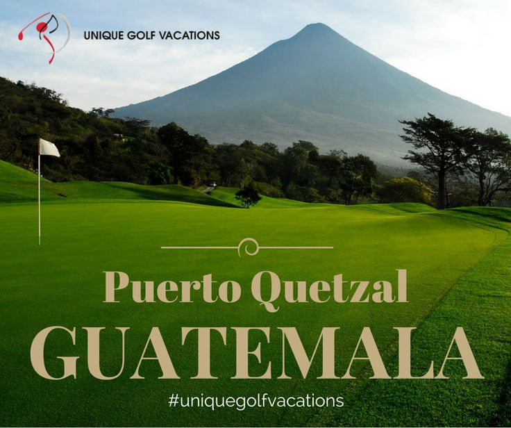 Guatemala Golf Vacations – Discover Puerto Quetzal! #uniquegolfvacations #golf #golfholidays #Guatemala