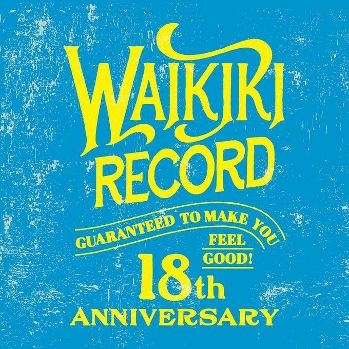 本日5/6(土)は渋谷!Waikiki Record 18th ANNIVERSARY PARTY『Guaranteed to Make You Feel Good!』O-nest 17:30~Schroeder-Headz 出演!