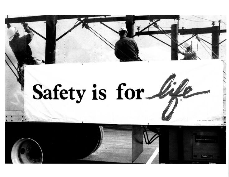 Safety is for life | #safety #work #worksafety
