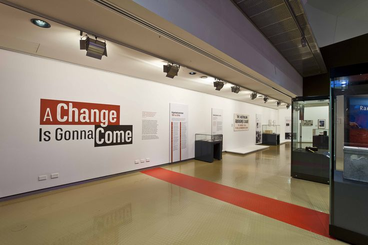 Exhibition design for 'A Change is Gonna Come' at the National Museum of Australia // Design Community