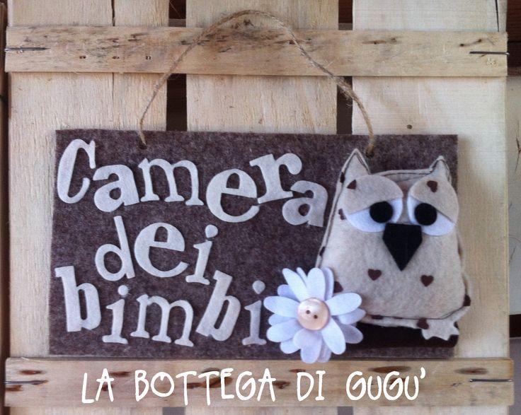 """Cucito creativo de La Bottega di Gugù - Targa fuoriporta di feltro con scritta """"Camera dei bimbi"""""""