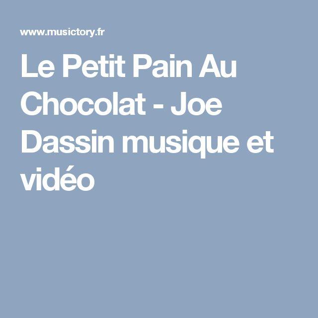 Le Petit Pain Au Chocolat - Joe Dassin musique et vidéo