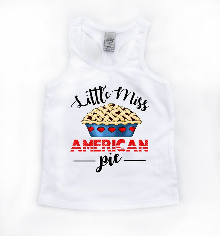 DISCOUNT code ANNABELLE15 to save on your entire purchase   Little Miss American Pie - Fourth of July - Patriotic Shirts - Memorial Day - American Pie - Girls' Tank Tops - Girls' Clothing - Holiday by VazzieTees on Etsy https://www.etsy.com/listing/524660607/little-miss-american-pie-fourth-of-july