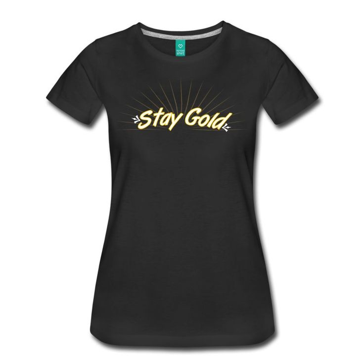 Stay Gold Women's Tee (up to 3x) - Women's Premium T-Shirt