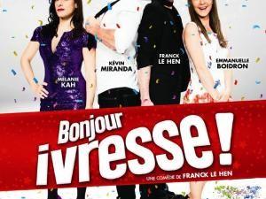 Théâtre : Bonjour Ivresse (critique) • Hellocoton.fr