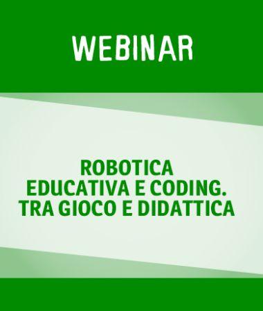 Webinar su robotica educativa, coding e pensiero computazionale in collaborazione con LEGO Education.