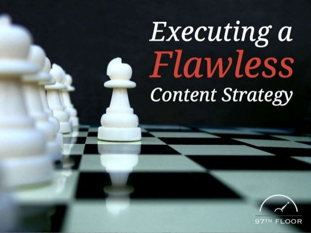 Executing a Flawless Content Strategy | Chris Bennett | SMX Advanced 2014 by 97th Floor via slideshare