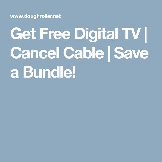 Get Free Digital TV | Cancel Cable | Save a Bundle!