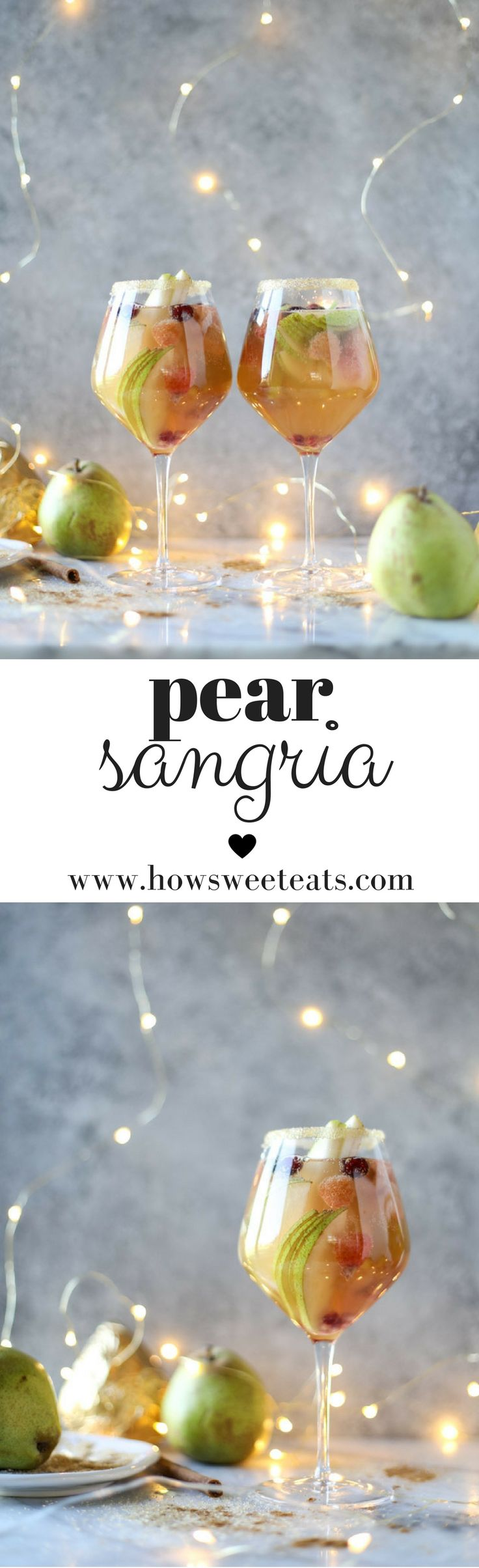 Pear Sangria! The perfect drink for your holiday season! I howsweeteats.com @howsweeteats #christmas #holidays