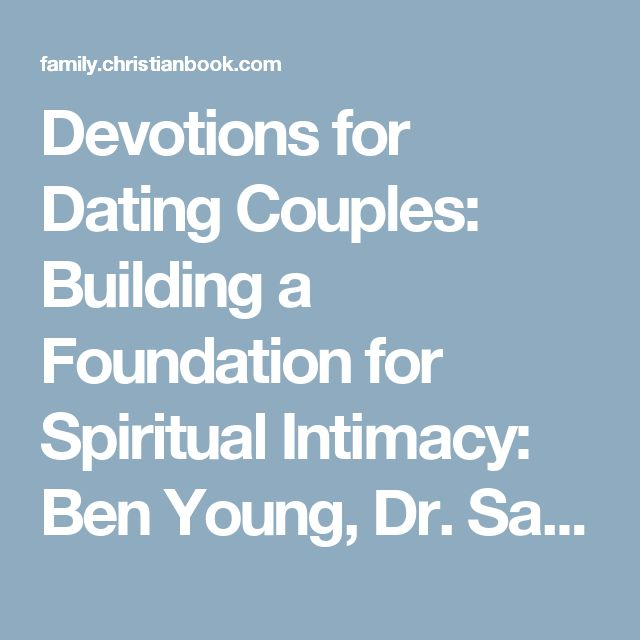 devotions for dating couples samuel adams