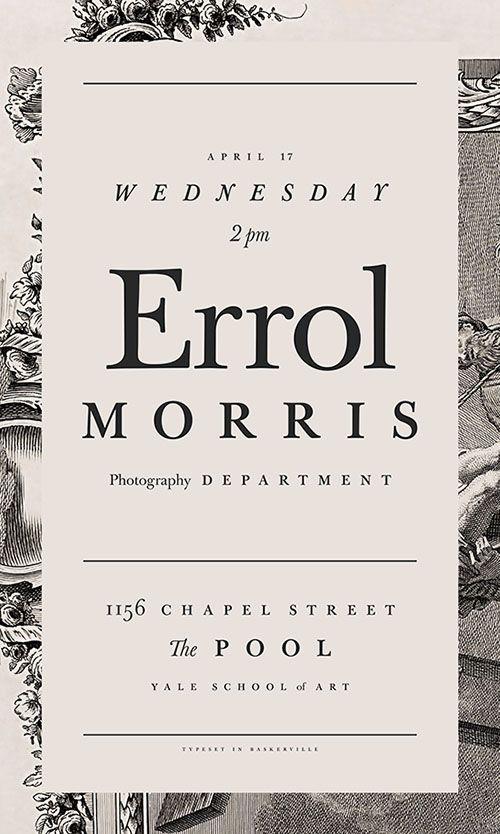 Errol Morris, Photography Department, Yale School of Art  #typography