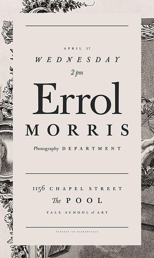 Errol Morris, Photography Department, Yale School of Art  #typography