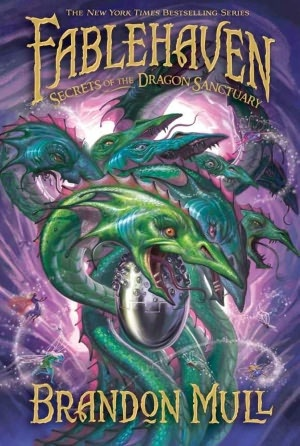 Secrets of the Dragon Sanctuary (Fablehaven Series #4) by Brandon Mull