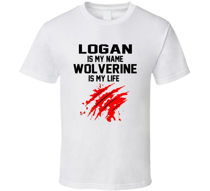 Logan Is My Name Wolverine Is My Life Old Man Logan Movie T Shirt