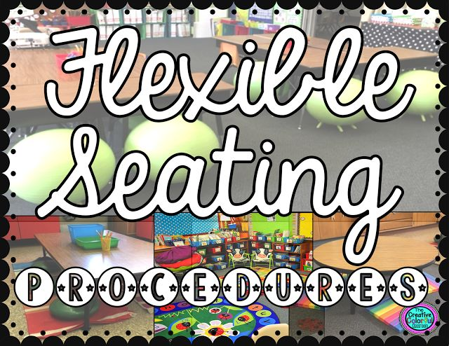 Flexible Seating Procedures (The Creative Colorful Classroom)