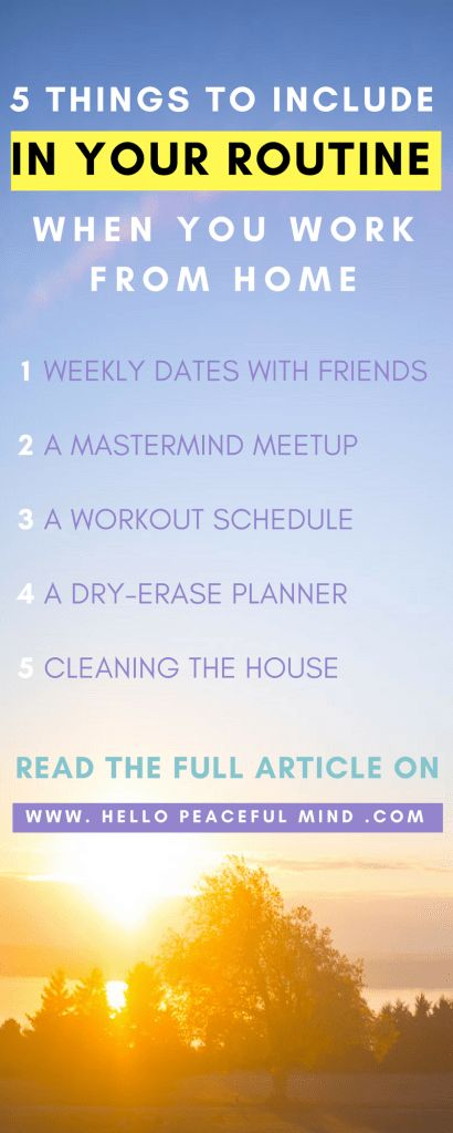 Learn how to create a new weekly routine when you work from home or are a stay at home mom on www.HelloPeacefulMind.com