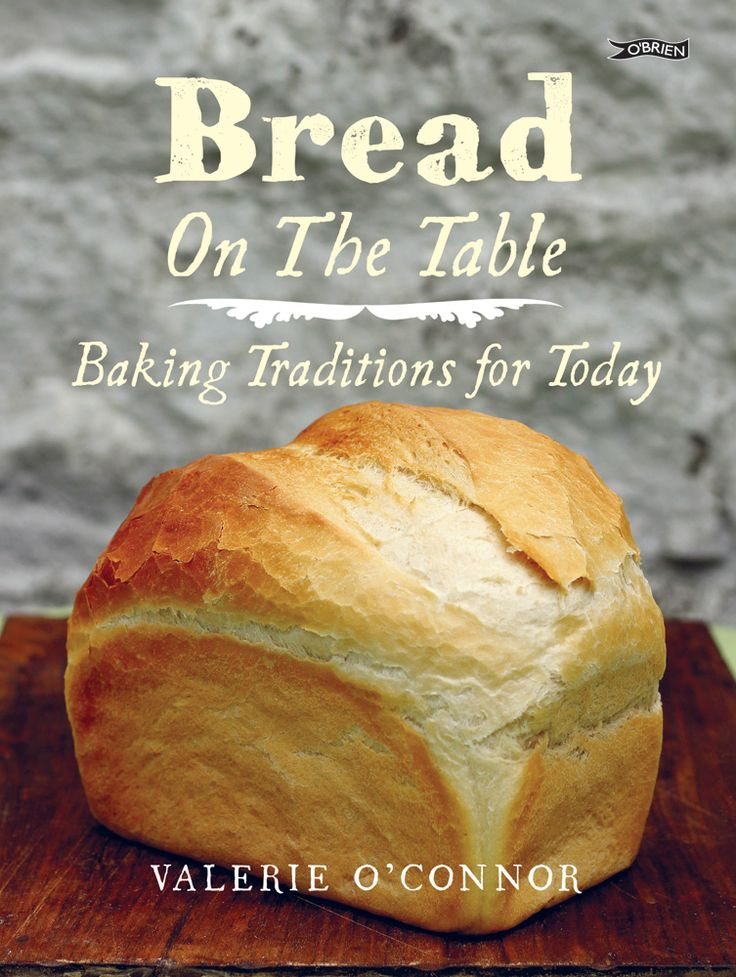 Bread on the Table by Valerie O'Connor http://www.obrien.ie/bread-on-the-table #BreadOTT #baking #bread #recipes #organic #glutenfree #sourdough