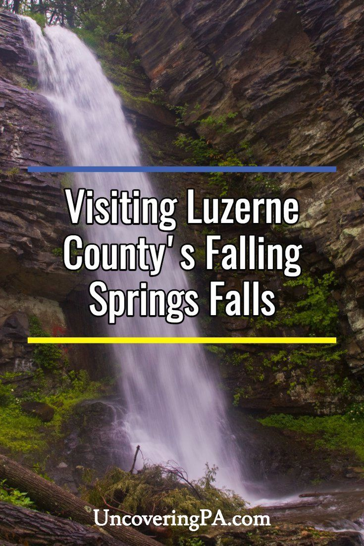 Pennsylvania Waterfalls Falling Springs Falls in Luzerne